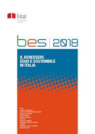 Rapporto Bes 2018 Il Benessere Equo E Sostenibile In Italia