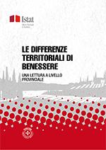 Le Differenze Territoriali Di Benessere Una Lettura A Livello Provinciale